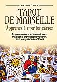 Tarot de Marseille - Apprenez à tirer les cartes