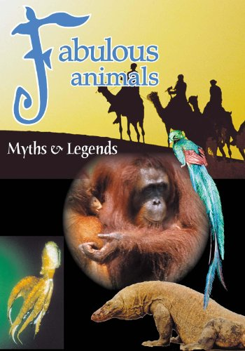Fabulous Animals Myths & Legends