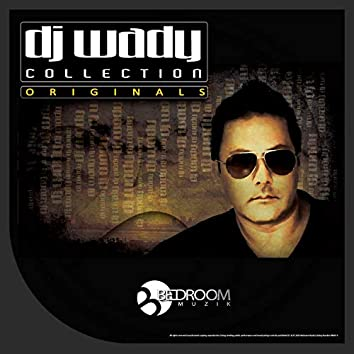 DJ Wady Collection Originals