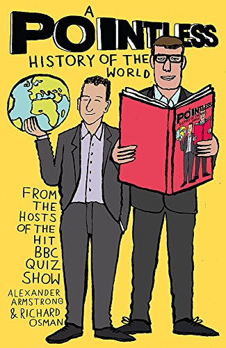 A Pointless History of the World: Are you a Pointless champion? (Pointless Books)