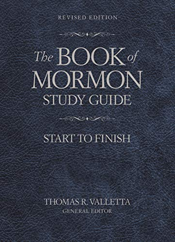 The Book of Mormon Study Guide: Start to Finish, Revised Edition (English Edition)