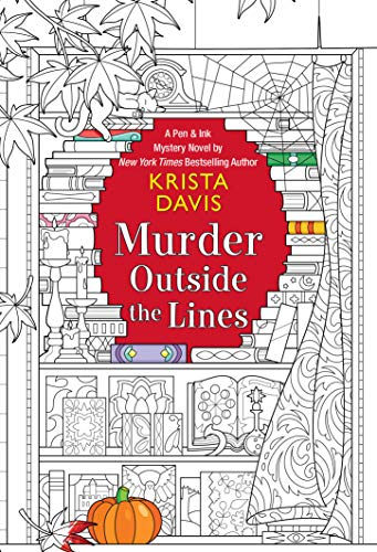 Murder Outside the Lines (Pen & Ink Book 3)