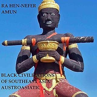 Black Civilizations of Southeast Asia cover art