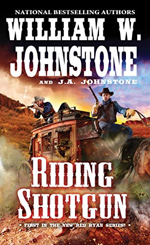 Riding Shotgun (A Red Ryan Western)