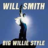 Big Willie Style by Will Smith (2008-04-29)