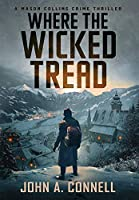 Where the Wicked Tread
