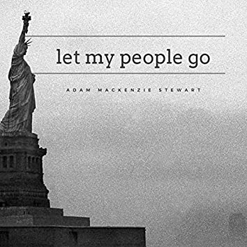 Let My People Go (Song for the Abortion Victims of NY)