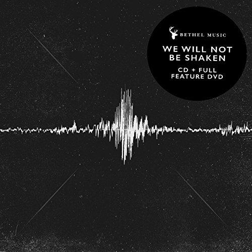 We Will Not Be Shaken Album Cover