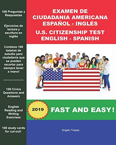 Examen de Ciudadania Americana Espanol y Ingles: U.S. Citizenship Test English and Spanish