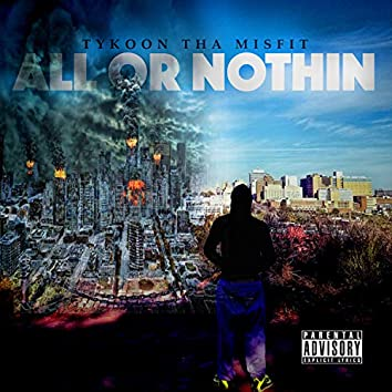 All Or Nothin