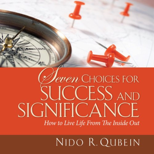 Seven Choices for Success and Significance  By  cover art