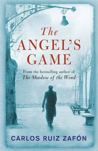 The Angel's Game by Carlos Ruiz Zafon (2010-04-29)