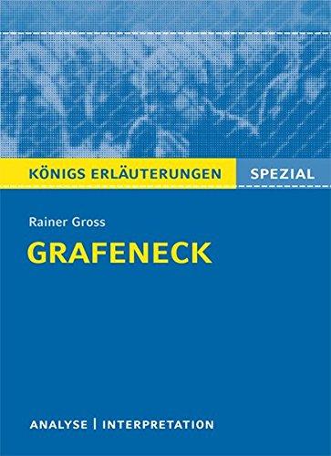 Grafeneck. Textanalyse zu Gross: Königs Erläuterungen - Alle erforderlichen Infos für den Realschulabschluss - Lektürehilfe