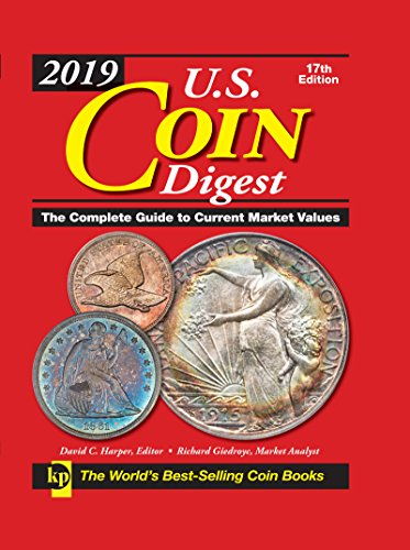 Compare Textbook Prices for 2019 U.S. Coin Digest: The Complete Guide to Current Market Values Seventeenth Edition ISBN 0074962020253 by Harper, David C,Giedroyc, Richard