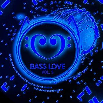Bass Love 5