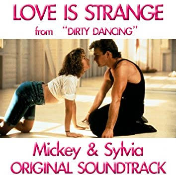 Love Is Strange (From 'Dirty Dancing')