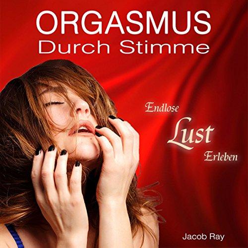 Orgasmus durch Stimme - Endlose Lust erleben Titelbild