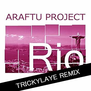 Rio (Trickylaye Remix)