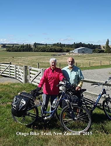 Otago Central Bike Trail, New Zealand (English Edition)