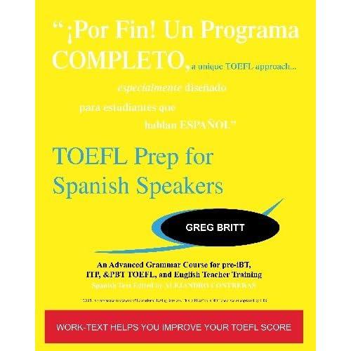 TOEFL Prep for Spanish Speakers: An Advanced Grammar Course ...