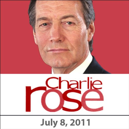 Charlie Rose: Tom Friedman, David Brooks, Roger Cohen, Anthony Bourdain, and Ernesto Cardenal, July 8, 2011 audiobook cover art