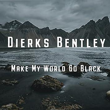 Make My World Go Black