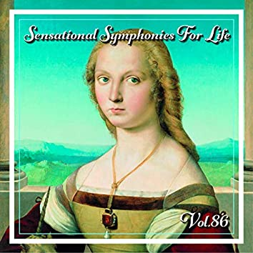 Sensational Symphonies For Life, Vol.86- The Symphonies Nos 4