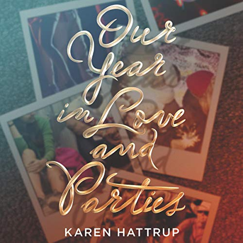Our Year in Love and Parties cover art