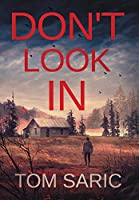 Don't Look In: A Gus Young Thriller (Gus Young Thrillers)