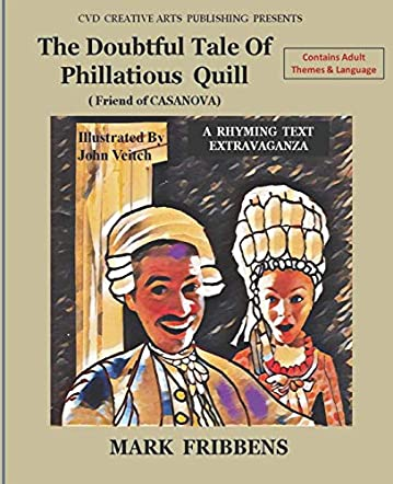 The Doubtful Tale of Phillatious Quill