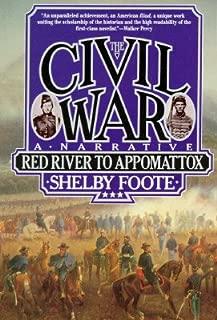 The Civil War: A Narrative: Red River to Appomattox (# 3 in series)