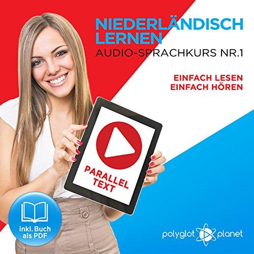 Niederländisch Lernen: Einfach Lesen, Einfach Hören Titelbild