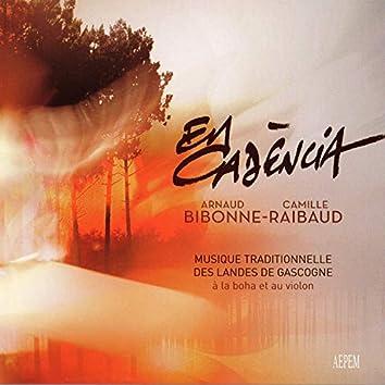 En Cadència: Musique traditionnelle des Landes de Gascogne