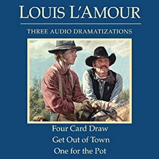 Four Card Draw/Get Out of Town/One for the Pot (Dramatized) audiobook cover art