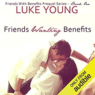 Friends Wanting Benefits audiobook cover art