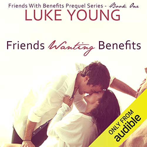 Friends Wanting Benefits Titelbild