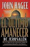 El Último Amanecer De Jerusalén