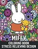 Miffy Coloring Book Stress Relieving Design: Miffy Coloring Books for Adults Relaxation