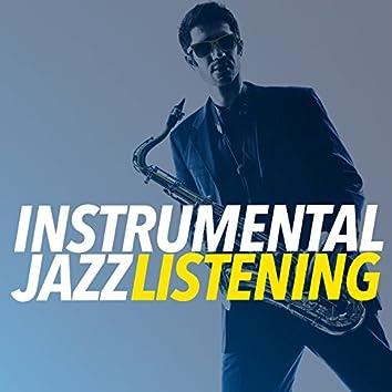 Instrumental Jazz Listening