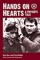Hands on Hearts: A Physio's Tale by Alan Rae Paul Kiddie(2014-11-25)