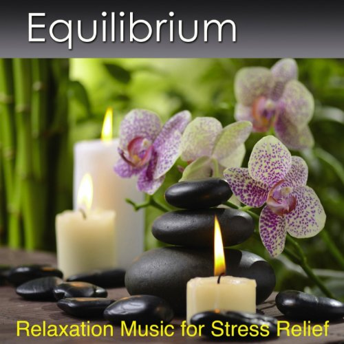 Equilibrium With a Stream (Relaxation Music for Stress Relief)