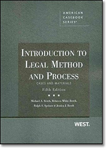 Introduction to Legal Method and Process, Cases and Materials, 5th (American Casebook Series)