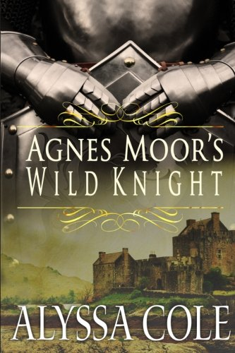 Agnes Moor's Wild Knight