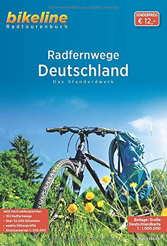 RadFernWege Deutschland: Das Standardwerk (Bikeline Radtourenbücher)