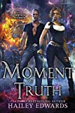 Moment of Truth (The Potentate of Atlanta Book 5)