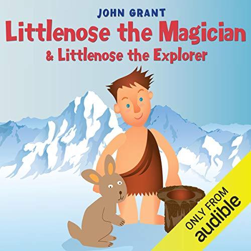Littlenose the Magician & Littlenose the Explorer audiobook cover art