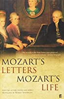 Mozart's Letters, Mozart's Life by Robert Spaethling(2004-04-15)