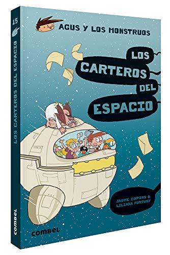 Los Carteros Del Espacio (Agus y Los Monstruos): 15