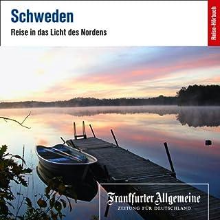 Schweden. Reise in das Licht des Nordens     F.A.Z.-Dossier              Autor:                                                                                                                                 F.A.Z.                               Sprecher:                                                                                                                                 div.                      Spieldauer: 2 Std.     8 Bewertungen     Gesamt 3,1