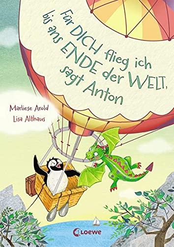 Für dich flieg ich bis ans Ende der Welt, sagt Anton: Auftakt zu einer fantasievollen Vorlesereihe für Mädchen und Jungen ab 5 Jahren